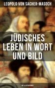 Jüdisches Leben in Wort und Bild (Mit Illustrationen)
