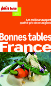 Bonnes tables France 2012 (avec avis des lecteurs)