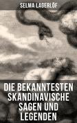 Die bekanntesten Skandinavische Sagen und Legenden