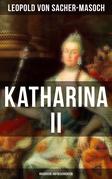 Katharina II: Russische Hofgeschichten