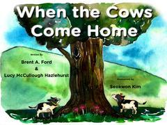 When the Cows Come Home