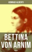 Bettina von Arnim (Vollständige Biografie)