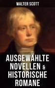 Ausgewählte Novellen & historische Romane von Walter Scott