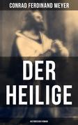 Der Heilige: Historischer Roman
