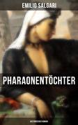 Pharaonentöchter: Historischer Roman