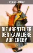 Die Abenteuer der Kavaliere auf Ekeby
