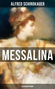MESSALINA: Historisher Roman