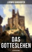 Das Gotteslehen: Historischer Roman