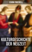 Kulturgeschichte der Neuzeit (Komplette Ausgabe)