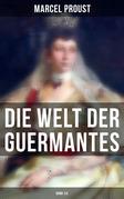 Die Welt der Guermantes (Gesamtausgabe in 2 Bänden)