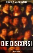 Die Discorsi (Vollständige deutsche Ausgabe)