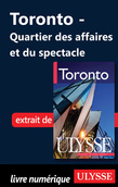 Totonto : quartier des affaires et du spectacle