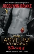 The Asylum Interviews: Bronx