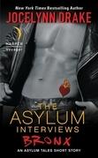 The Asylum Interviews: Bronx