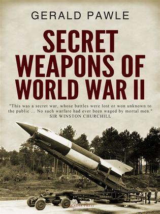 Secret Weapons of World War II
