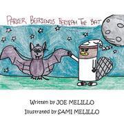 Parker Befriends Bertram The Bat