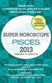 Pisces (Super Horoscopes 2013)
