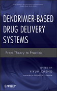 Dendrimer-Based Drug Delivery Systems: From Theory to Practice