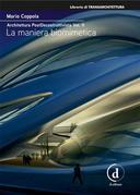Architettura PostDecostruttivista Vol. 2
