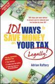 101 Ways to Save Money on Your Tax - Legally! 2012-2013