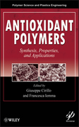 Antioxidant Polymers: Synthesis, Properties, and Applications