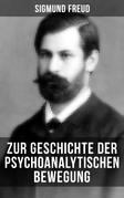 Zur Geschichte der psychoanalytischen Bewegung