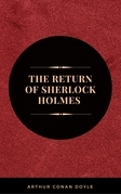 Arthur Conan Doyle: The Return of Sherlock Holmes [contains links to free audiobook] (The Sherlock Holmes novels and stories #6)