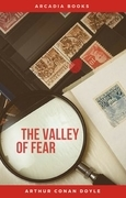 Arthur Conan Doyle: The Valley of Fear [contains links to free audiobook] (The Sherlock Holmes novels and stories #7)
