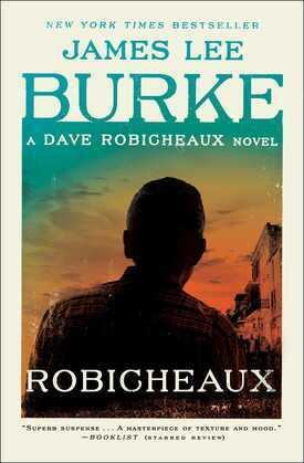 Robicheaux: A Novel