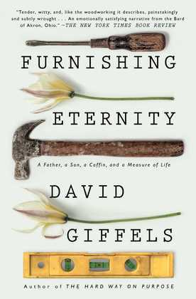 Furnishing Eternity: A Father, a Son, a Coffin, and a Measure of Life