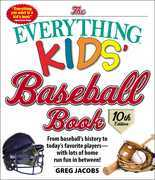 The Everything Kids' Baseball Book, 10th Edition