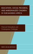 Education, Social Progress, and Marginalized Children in Sub-Saharan Africa