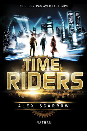 Time riders - Tome 1