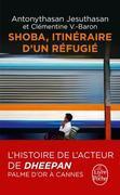 Shoba - Itinéraire d'un réfugi