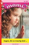 Mami 1887 - Familienroman