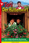Toni der Hüttenwirt 286 - Heimatroman