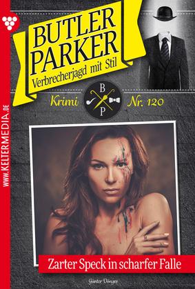 Butler Parker 120 - Kriminalroman