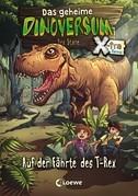 Das geheime Dinoversum Xtra 1 - Auf der Fährte des T-Rex