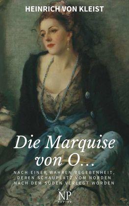 Die Marquise von O…