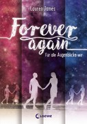 Forever Again 1 - Für alle Augenblicke wir