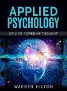 Applied Psychology: Driving Power of Thought
