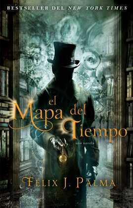 El mapa del tiempo: una novela