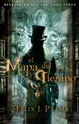 El mapa del tiempo: una novela