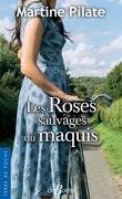 Les Roses sauvages du maquis