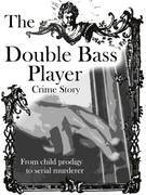 The Double Bass Player