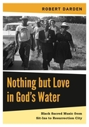 Nothing but Love in God's Water