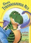 Dear Tyrannosaurus Rex