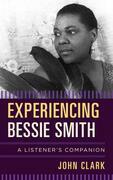 Experiencing Bessie Smith