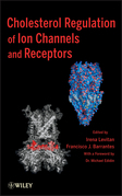 Cholesterol Regulation of Ion Channels and Receptors