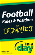 Football Rules &amp; Positions In A Day For Dummies